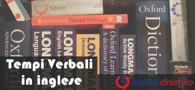 Tempi verbali in inglese la guida completa inglese dinamico for Disfare la valigia in inglese