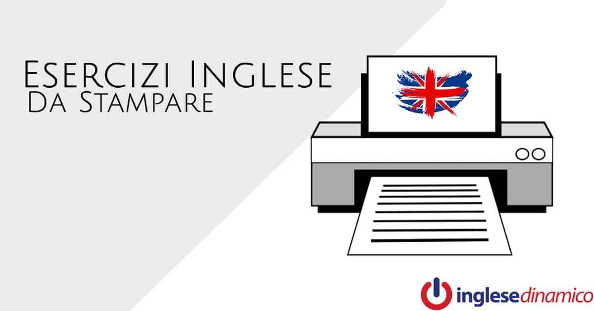 Esercizi Inglese Da Stampare Le Migliori Risorse Inglese Dinamico