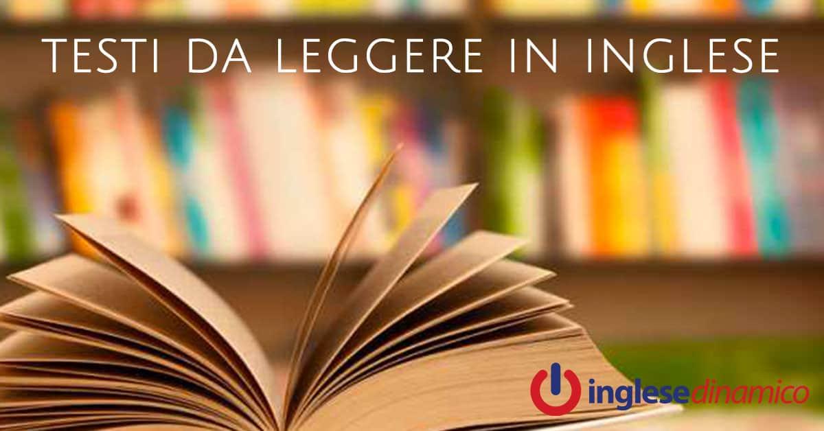 Testi Da Leggere In Inglese I Migliori Inglese Dinamico