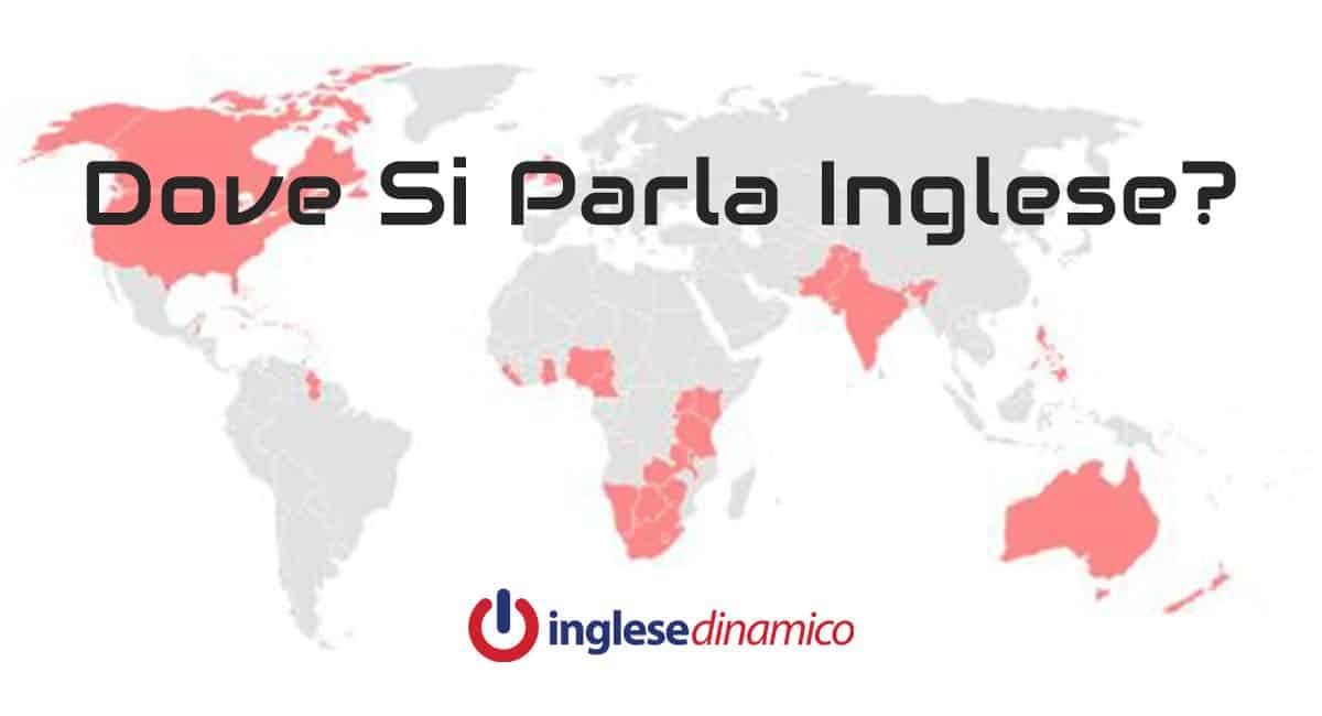 Paesi Dove Si Parla Inglese La Lista Inglese Dinamico